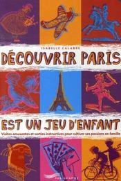Découvrir paris est un jeu d'enfant (édition 2007) - Intérieur - Format classique