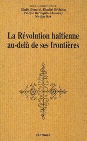 La révolution haïtienne au-delà de ses frontières - Couverture - Format classique