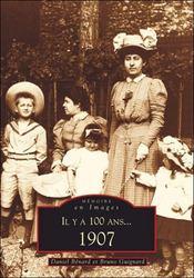 Il y a 100 ans... 1907 - Intérieur - Format classique