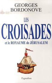 Les Croisades Et Le Royaume De Jerusalem - Intérieur - Format classique