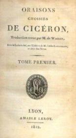 Oraisons choisies de cicéron, avec le latin à côté , sur l'edition de mr lallemant, et avec notes - Couverture - Format classique