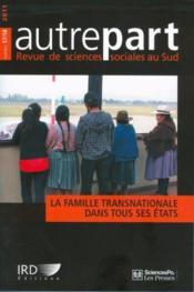 Revue Autrepart N.57/58 ; La Famille Transnationale Dans Tous Ses Etats - Couverture - Format classique