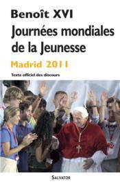 Journées mondiales de la jeunesse ; Madrid 2011 - Couverture - Format classique