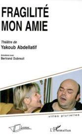 Fragilite Mon Amie - Couverture - Format classique