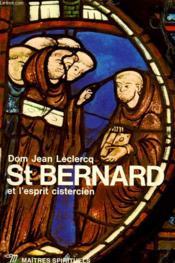 Saint Bernard Et L'Esprit Cistercien - Couverture - Format classique