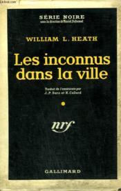Les Inconnus Dans La Ville. ( Violent Saturday ). Collection : Serie Noire Avec Jaquette N° 274 - Couverture - Format classique