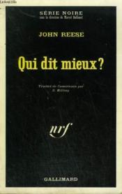 Qui Dit Mieux ? Collection : Serie Noire N° 1402 - Couverture - Format classique