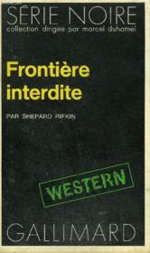Collection : Serie Noire N° 1562 Frontiere Interdite - Couverture - Format classique