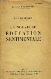 Une Destinee Tome 2 : La Nouvelle Education Sentimentale. - Couverture - Format classique