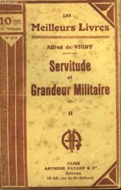 Servitude Et Grandeur Militaire. Tome 2. Collection : Les Meilleurs Livres N° 119. - Couverture - Format classique