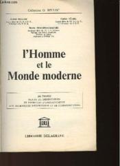 L'Homme Et Le Monde Moderne - Couverture - Format classique