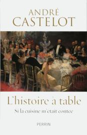 L'histoire à table - Couverture - Format classique