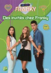 Yo Soy Franky T.4 ; des invités chez Franky - Couverture - Format classique