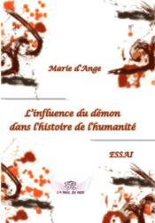L'influence du démon dans l'histoire de l'humanité - Couverture - Format classique