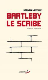 Bartleby le scribe - Couverture - Format classique