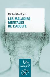 Les maladies mentales de l'adulte - Couverture - Format classique
