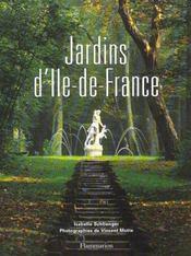 Jardins D'Ile-De-France ; Edition Brochee - Intérieur - Format classique