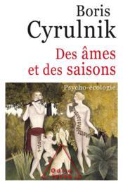 Des âmes et des saisons ; psycho-écologie - Couverture - Format classique