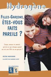 Filles Garcons, Etes Vous Faits Pareils ? - Couverture - Format classique