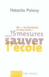 M(me) le président, si vous osiez... 15 mesures pour sauver l'école - Intérieur - Format classique