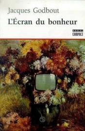 L'Ecran Du Bonheur - Couverture - Format classique