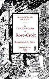 Le livre d'instruction du rose-croix - Couverture - Format classique