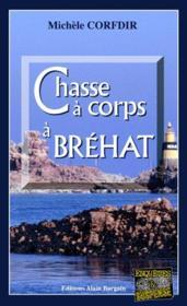 Chasse a corps a brehat - Couverture - Format classique