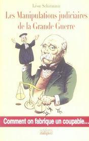 Manipulations Judiciaires De La Grande Guerre - Intérieur - Format classique