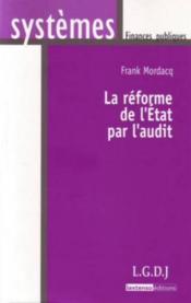 La réforme de l'Etat par l'audit - Couverture - Format classique