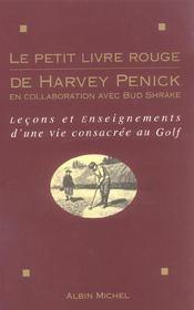 Le petit livre rouge de harvey penick - lecons et enseignements d'une vie consacree au golf - Intérieur - Format classique