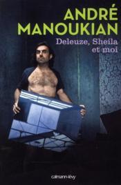Deleuze, Sheila et moi - Couverture - Format classique