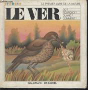 Collection Tournesol. Le Ver 4. - Couverture - Format classique