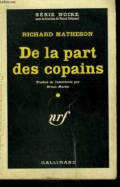 De La Part Des Copains. ( Ride The Nightmare). Collection : Serie Noire N° 595 - Couverture - Format classique