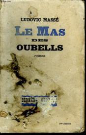 Le Mas Des Oubells. - Couverture - Format classique