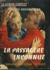 La Passagere Inconnue. Collection : Le Roman Complet. - Couverture - Format classique