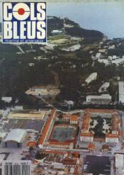 COLS BLEUS. HEBDOMADAIRE DE LA MARINE ET DES ARSENAUX N°2214 DU 8 MAI 1993. LE CIN SAINT-MANDRIER NOUVEAU EST ARRIVE par LE CONTRE-AMIRAL DEVERRE / UN MARIN CHEZ LA REINE DE SABA par LE MAITRE PPAL TANGUY / MARQUISE D'UN JOUR par LE COM. DE LA MARINE... - Couverture - Format classique