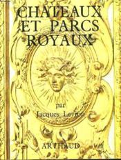 Chateaux Et Parcs Royaux - Couverture - Format classique