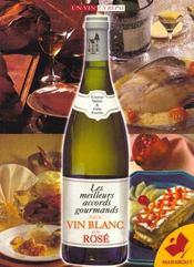 Les Meilleurs Accords Gourmands: Le Vin Blanc Et Le Vin Rose - Intérieur - Format classique