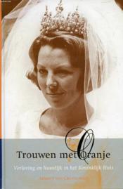 Trouwen Met Oranje - Couverture - Format classique