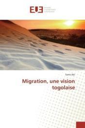 Migration, une vision togolaise - Couverture - Format classique