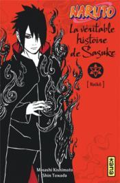 Naruto T.9 ; la véritable histoire de Sasuke - Couverture - Format classique