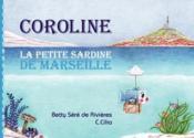 Coroline, la petite sardine de Marseille - Couverture - Format classique