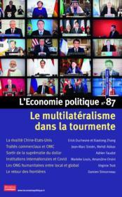 L'ECONOMIE POLITIQUE N.87 ; le multilatéralisme dans la tourmente - Couverture - Format classique