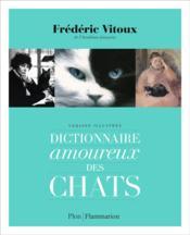 Dictionnaire amoureux des chats - Couverture - Format classique