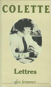 Lettres à sa fille (1905-1912) ; précédées de lettres de Colette - Couverture - Format classique