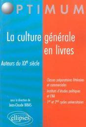 La Culture Generale En Livres Auteurs Du Xxe Siecle - Intérieur - Format classique