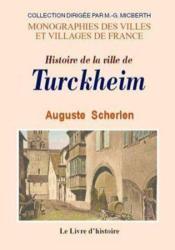 Turkheim (Histoire De La Ville De) - Couverture - Format classique