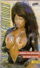 Confessions érotiques T.215 ; j'aimais les africaines au sang chaud - Couverture - Format classique