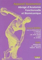Appareil locomoteur, abrégé d'anatomie fonctionnelle et biomécanique t.1 - Couverture - Format classique