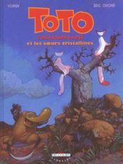 Toto l'ornithorynque t.5 ; Toto l'ornithorynque et les soeurs cristallines - Intérieur - Format classique
